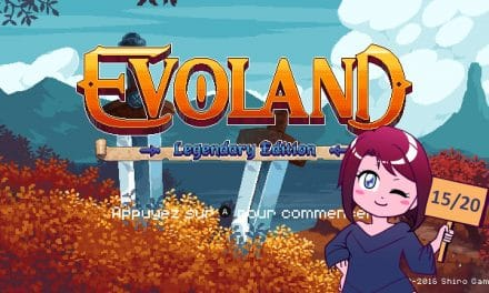 Evoland 1 un jeu surprenant !
