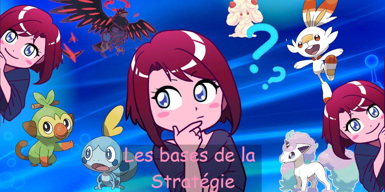 Les bases de la stratégie Pokemon par Akiko